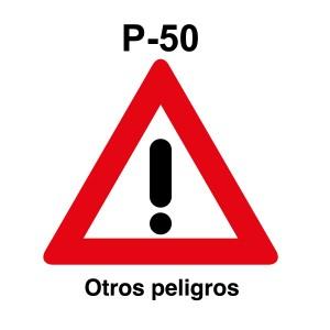 Señal de circulación P50 Otros Peligros