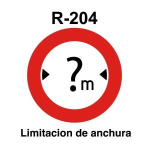 Señal de circulación R204 Limitación de Anchura