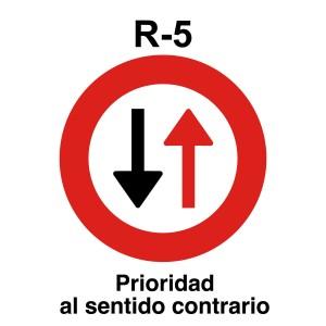 Señal de circulación R5 Prioridad al sentido contrario
