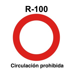Señal de circulación R100 Circulación prohibida