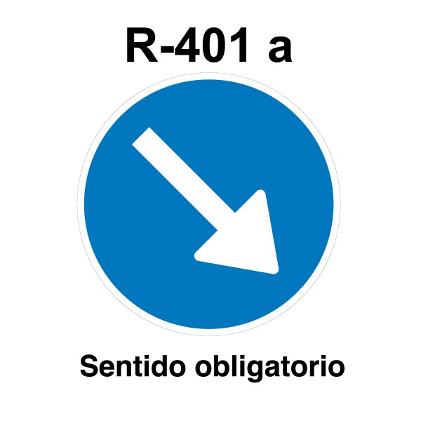Señal de circulación R401a Sentido Obligatorio