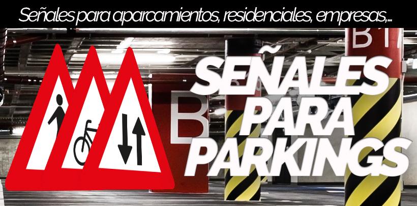 Señales para Parking, aparcamientos y empresas